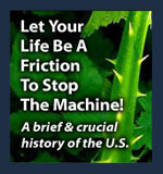 Let you life be a friction to the machine